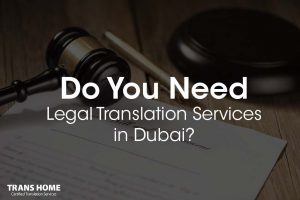 Legal Translation Services in Dubai
