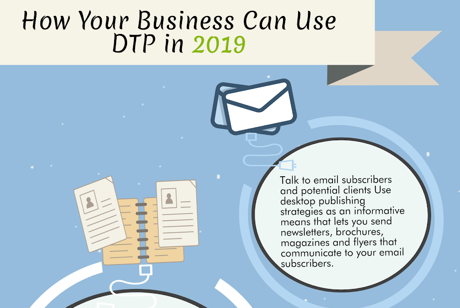 How Your Business Can Use DTP in 2019