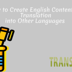 How to Create English Content for Translation into Other Languages
