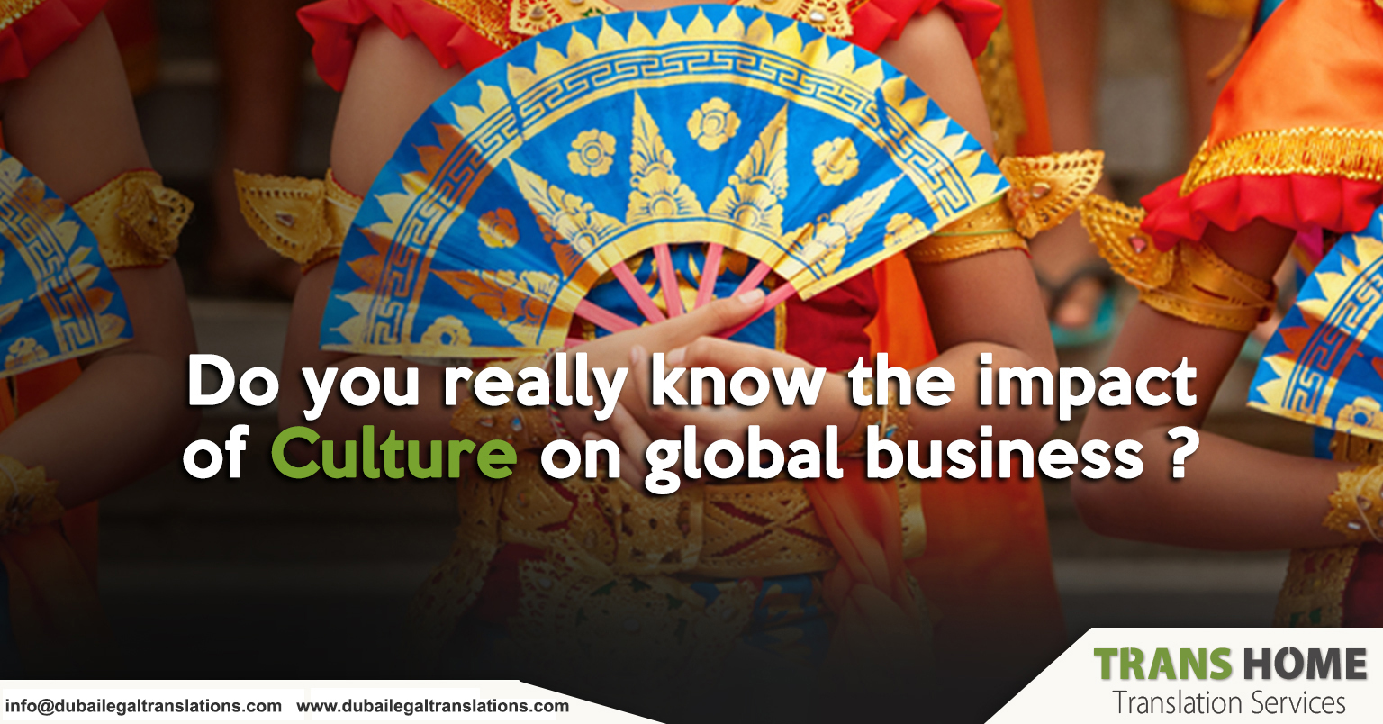 Culture and Global Business: The Felt Impact of Culture on Global Business, Dubai, UAE